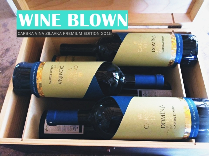Wine Blown: Carska Vina Žilavka Premium Edition 2015